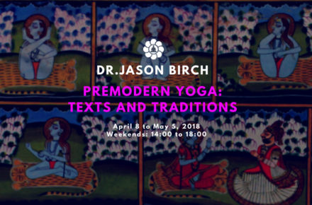 dr jason birch premodern yoga texts traditions workshop